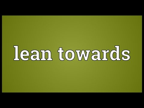 Lean towards Meaning