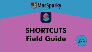 Download The Shortcuts Field Guide, iOS 13 Edition Mp3 and Videos