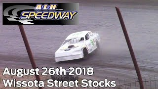 August 26th 2018 ALH Motor Speedway Street Stocks Heat and Feature