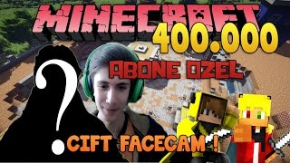 ÇİFT FACECAM! ve GÜLME KRİZİ! - 400.000 ABONE ÖZEL! - Minecraft Survival Games