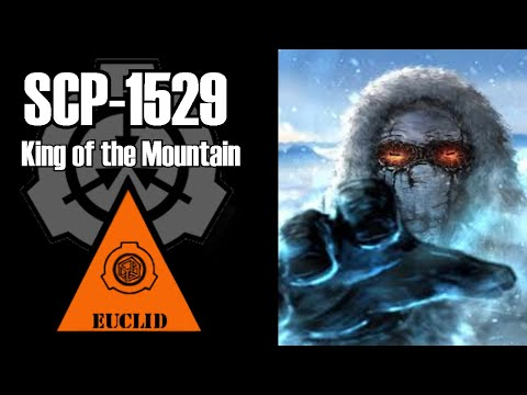 SCP-1529 King of the Mountain | Object Class: Euclid | Humanoid scp
