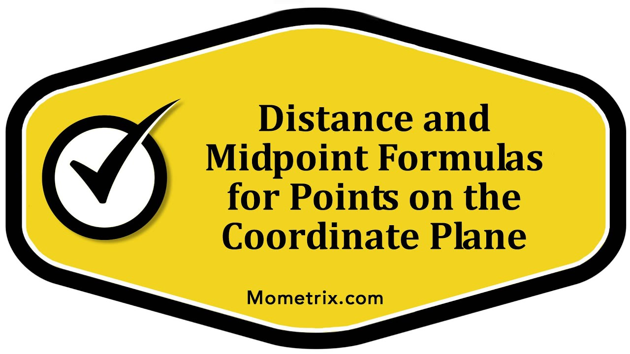 Distance And Midpoint Formulas For Points On The Coordinate Plane Youtube  Distance And Midpoint Formulas For How To Find Range