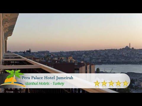 Pera Palace Hotel Jumeirah - Istanbul Hotels, Turkey