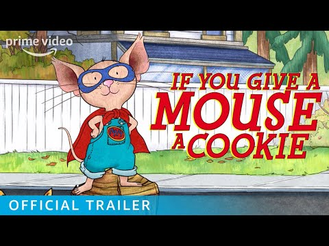 If You Give A Mouse A Cookie Season 2, Part 2 - Official Trailer
