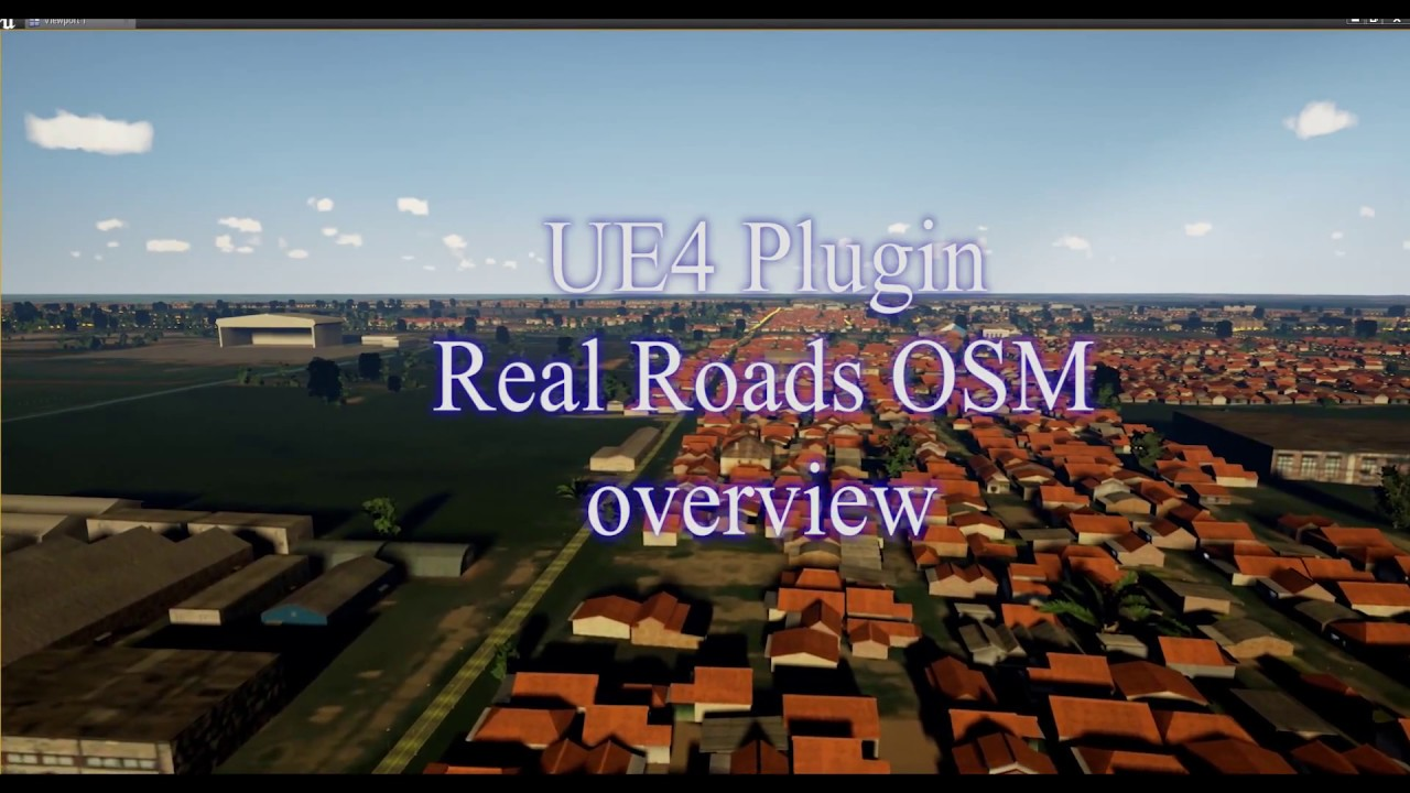 UE4 Plugin Real Roads OSM overview by ST Сhannel