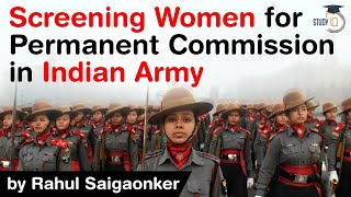 Permanent Commission for Lady Officers in Indian Army - How army is screening women for it? #UPSC