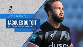 Jacques du Toit: Bath Rugby's latest debutant