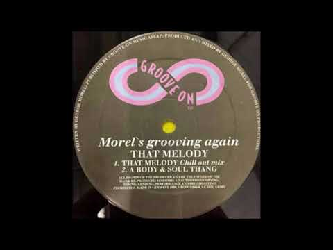 Morel's Grooving Again - That Melody (Morel's Groove Mix) (1999)