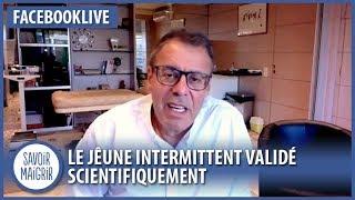 👨⚕️ Le jeûne intermittent pour maigrir validé scientifiquement - Dr Cohen sur #FaceBookLive