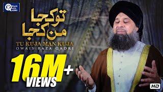 vuclip Tu Kuja Mann Kuja | Owais Raza Qadri | New Naat 2017 | #Ramadan Kareem 2017