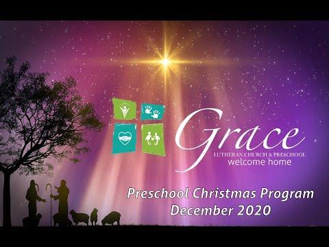 Grace Lutheran Preschool Christmas Program 2020