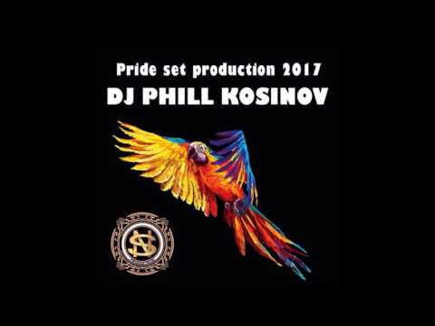 DJ PHILL KOSINOV | Pride set 2017 | NS PRODUCTION