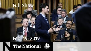 WATCH LIVE: The National for February 19, 2019