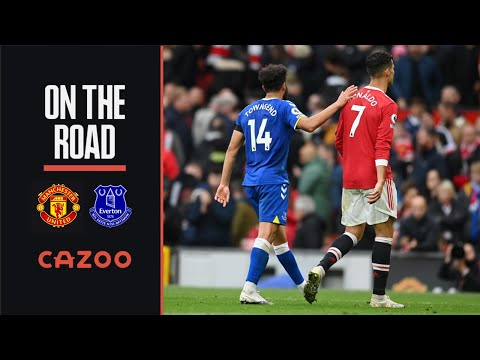BEHIND THE SCENES AT OLD TRAFFORD    ON THE ROAD: MANCHESTER UNITED V EVERTON W / CAZOO