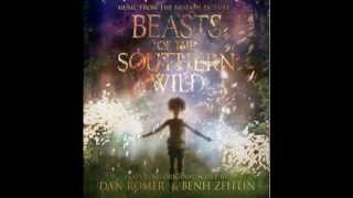 Benh Zeitlin and Dan Romer - The Thing That Made You (Beasts Of The Southern Wild)