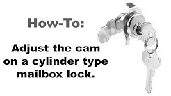 Adjusting the Cam on a Cylinder Type Mailbox Lock