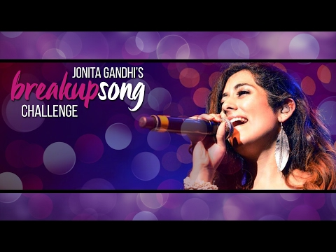 Breakup Song Challenge - Sing With Jonita...