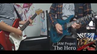 Jam Project The Hero One Punch Man Op Guitar Cover
