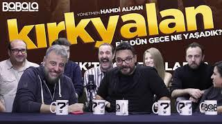 Kırkyalan Film Özel Sohbet !