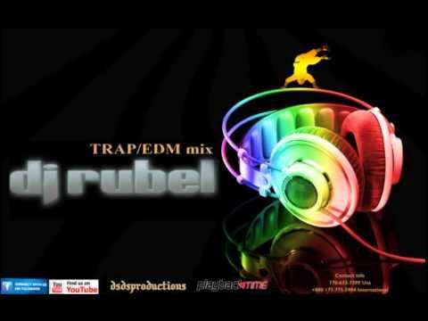 Dj RubelTrap/EDM NON-STOP MIX 2014