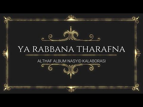 Althaf Ya Rabbana Tharafna Album Nasyid Kalaborasi