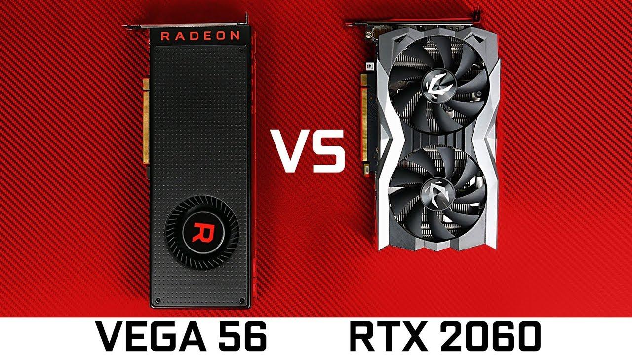 RTX 2060 vs AMD Vega 56