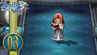 Trails in the Sky the 3rd Playthrough (3) - Ries Argent
