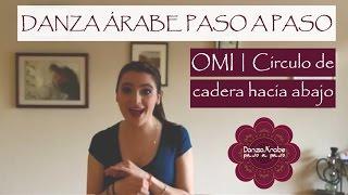 Danza Árabe Paso a Paso | Tutorial no. 11 | Movimiento: Omi