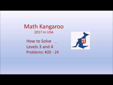 How To Solve Math Kangaroo 2017 Exam Levels 3 And 4 Questions 20 To 24