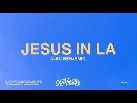 Alec Benjamin – Jesus in LA (Lyrics)
