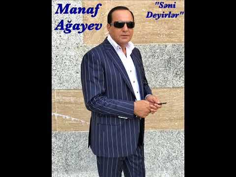 Manaf Agayev Səni Deyirlər 2018 Youtube