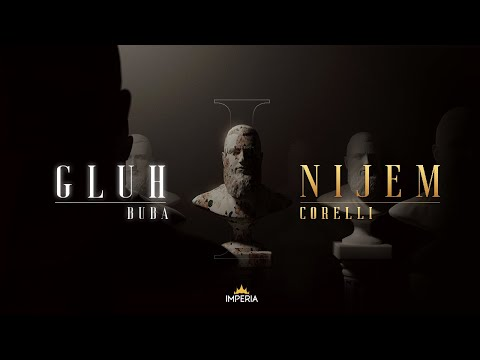 Buba Corelli - Gluh i Nijem (Official Video) - IMPERIA