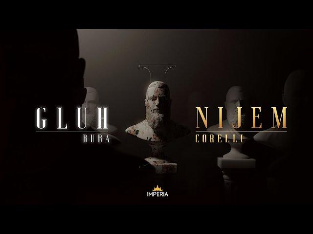 Buba Corelli - Gluh i Nijem (Official Video)