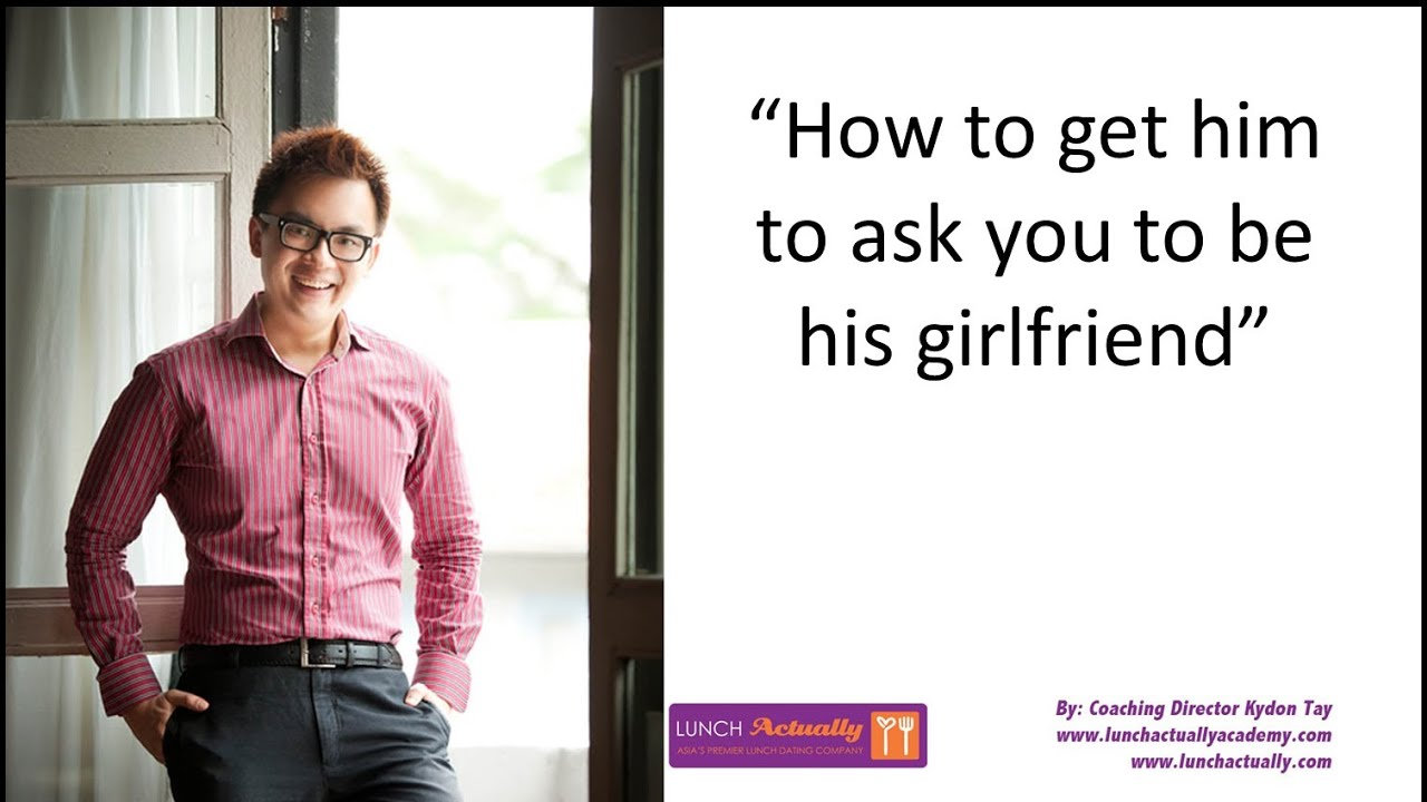 How to make him ask you out
