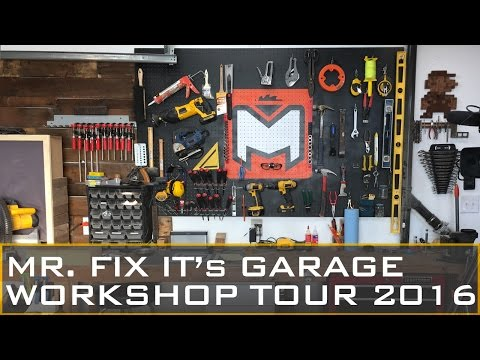 GARAGE WORKSHOP TOUR 2016 | MR. FIX IT