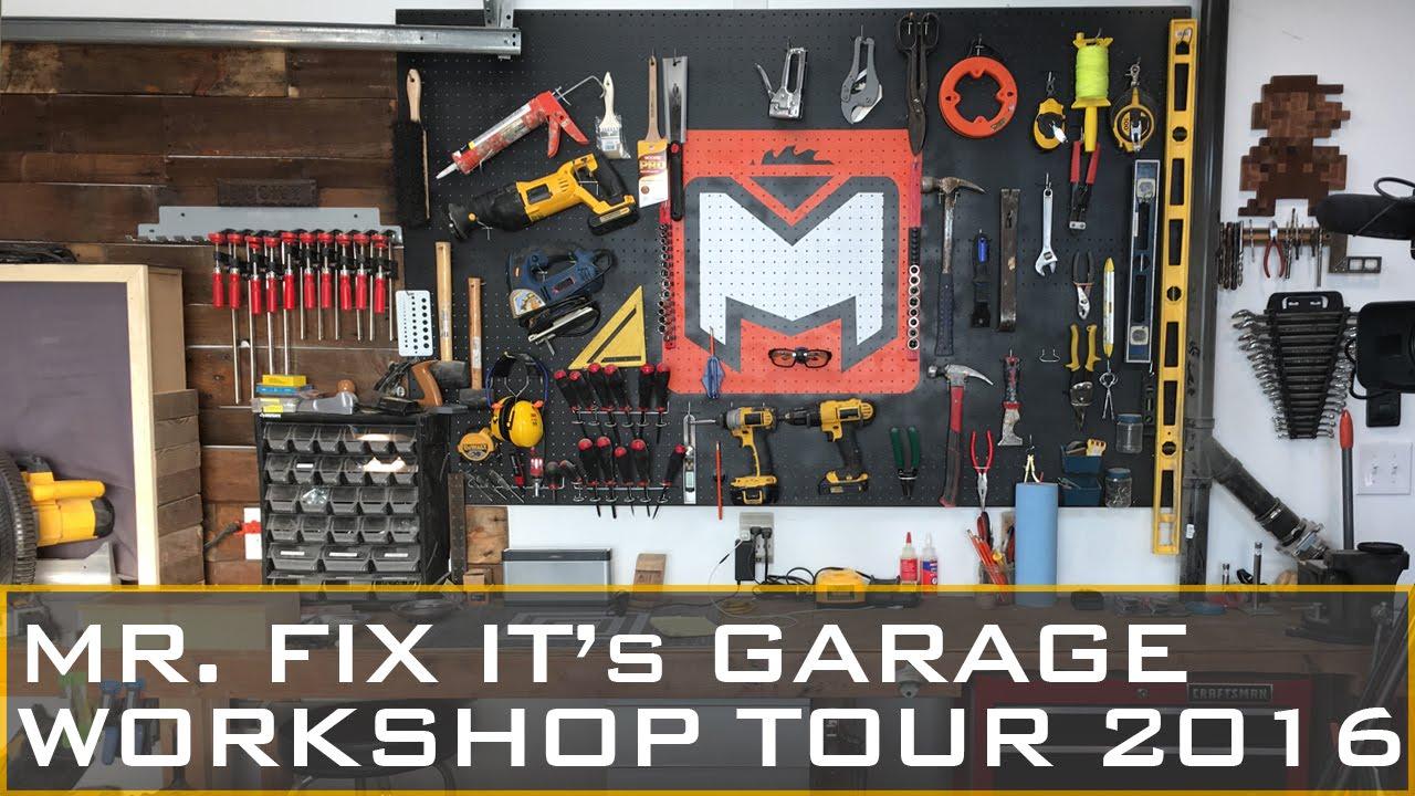 Garage Workshop Tour 2016 Mr Fix It Youtube
