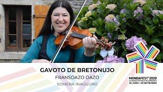#mondafest2020 Gavoto, popola dancmuziko de Bretonujo – Fransoazo Oazo
