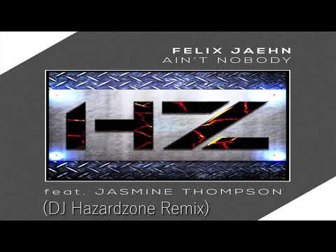 Felix Jaehn - Ain´t Nobody (Loves me better) (DJ Hazardzone Remix)