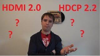 HDMI 2.0 und HDCP 2.2 was ist das?   Bildinhalt kann nicht angezeigt werden