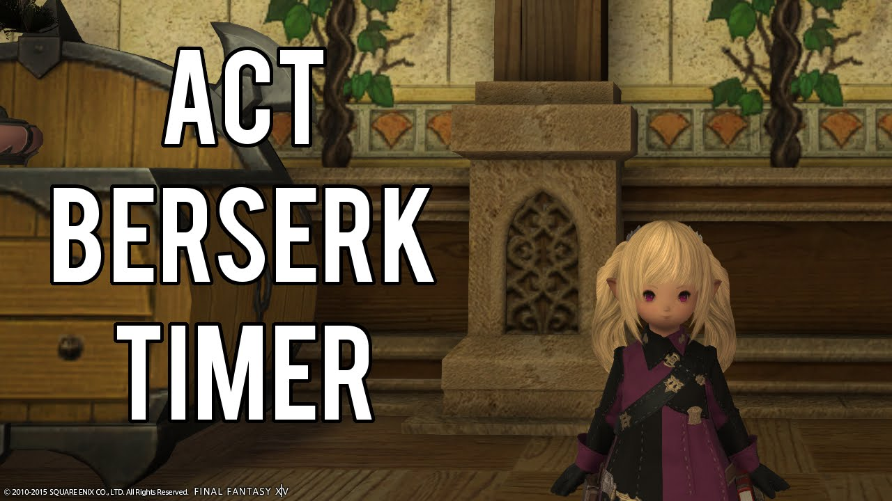 FFXIV ACT Berserk spell timer/warning