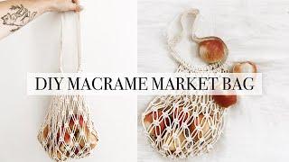 How To: DIY Macrame Market Bag [Easy]