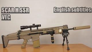 Обзор страйкбольного привода SCAR H SSR от VFC / Review of airsoftgun SCAR H SSR  from VFC