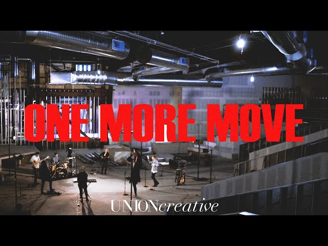 One More Move (Live from Easter Online) - UNION Creative