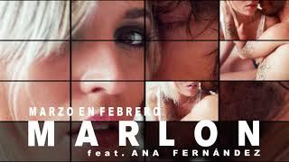 Marlon - Marzo en febrero con Ana Fernández (Audio Oficial)