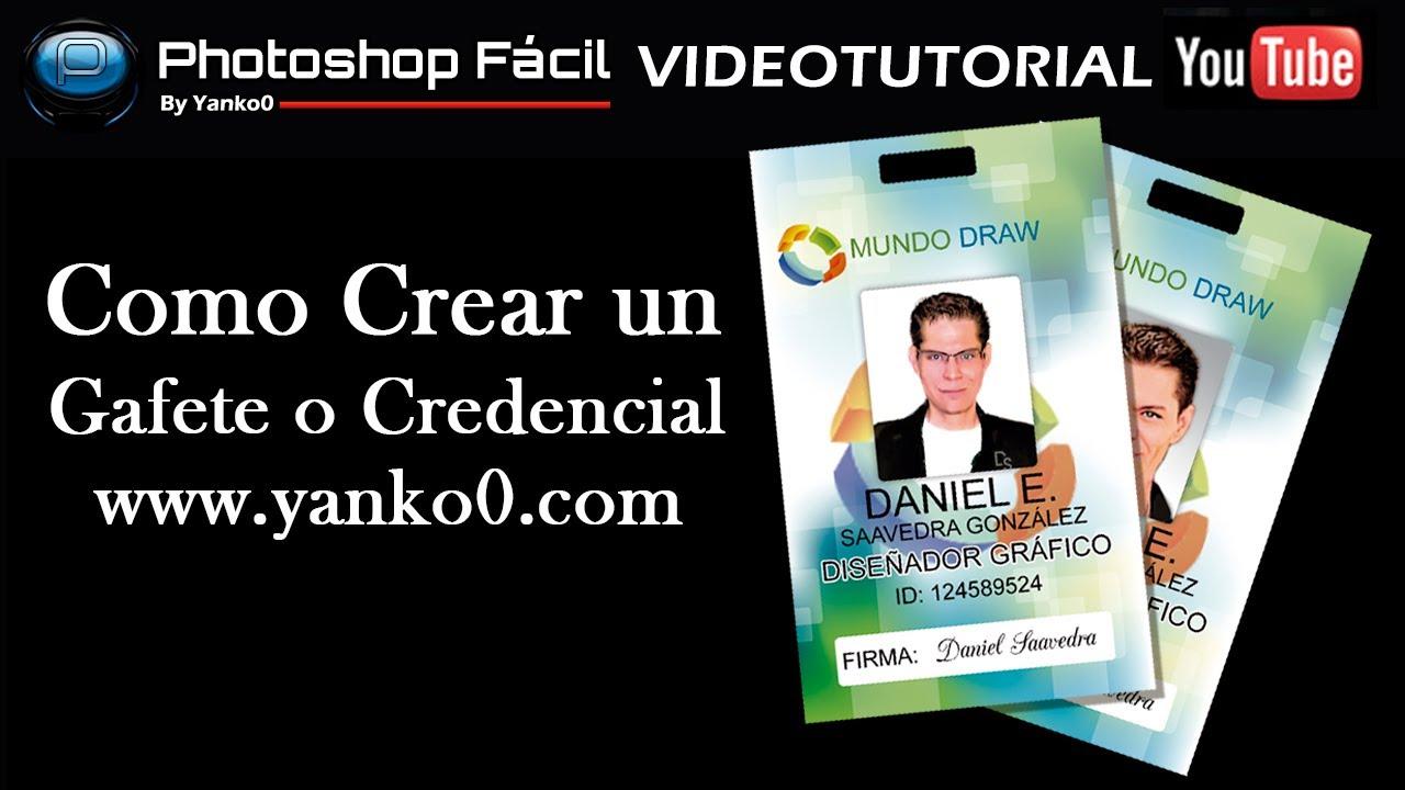 Como crear un Gafete o Credencial Photoshop yanko0 - YouTube