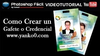 Como crear un Gafete o Credencial Photoshop yanko0