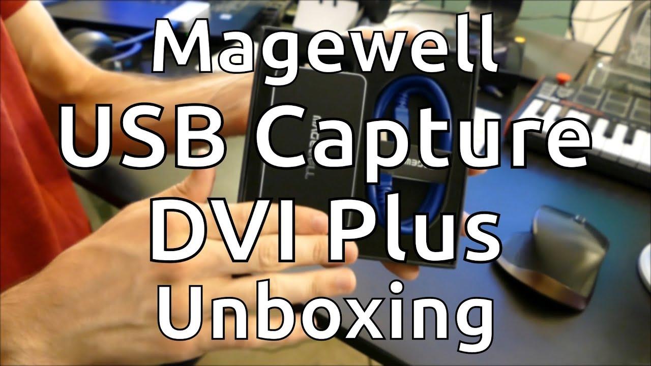 Magewell USB Capture DVI Plus Unboxing