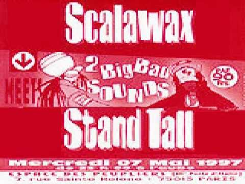 Scalawax meets Standtall 97