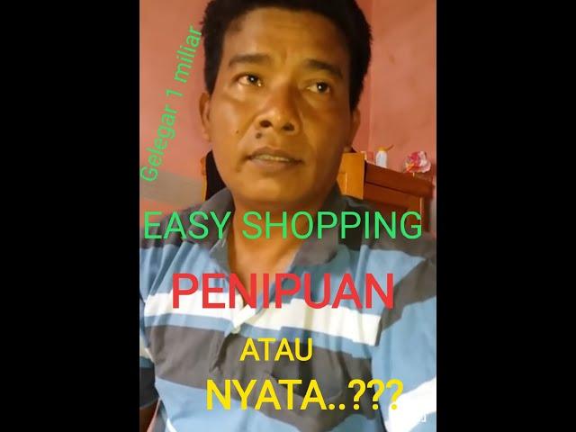 EASY SHOPPING, #Penipuan Atau Nyata?