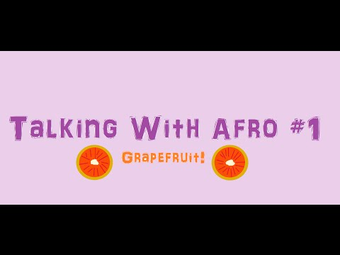 Talking With Afro (^!^) Episode #1